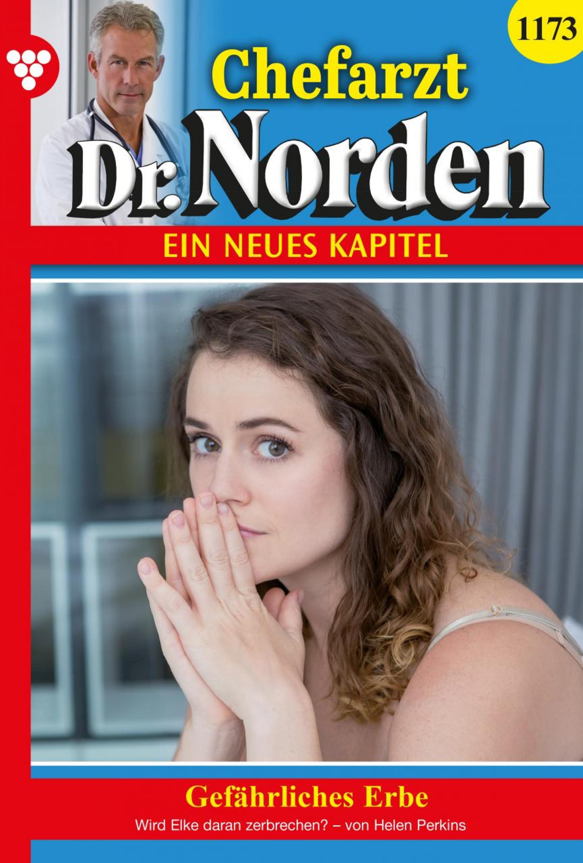 Chefarzt Dr. Norden 1173 – Arztroman