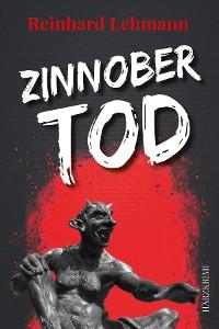 Zinnobertod