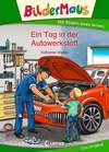 Bildermaus – Ein Tag in der Autowerkstatt