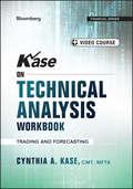 Kase on Technical Analysis Workbook