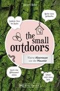 The Small Outdoors – Inspirationen für kleine Naturerlebnisse
