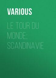 Le Tour du Monde; Scandinavie