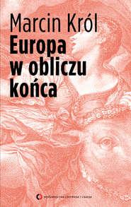 Europa w obliczu końca