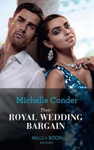Their Royal Wedding Bargain