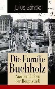 Die Familie Buchholz – Aus dem Leben der Hauptstadt
