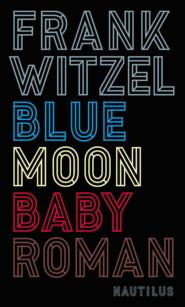 Bluemoon Baby
