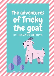 The Adventures of Tricky the Goat
