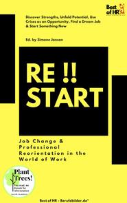 Restart!! Job Change & Professional Reorientation in the World of Work