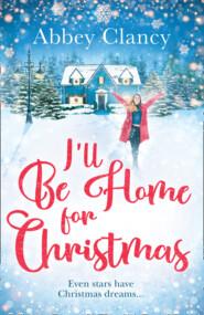 I\'ll Be Home For Christmas