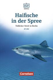 Die DaF-Bibliothek \/ A1\/A2 - Haifische in der Spree