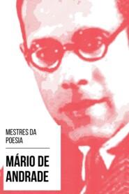 Mestres da Poesia - Mário de Andrade