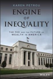 Engine of Inequality