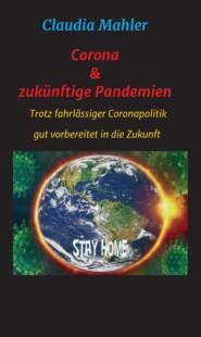 Corona & zukünftige Pandemien