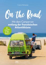 On the Road – Mit dem Campervan entlang der französischen Atlantikküste. 21-Tage-Rundreise