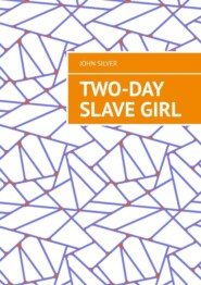 Two-day slavegirl