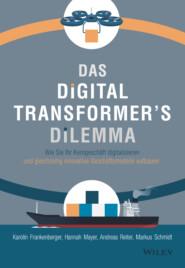 Das Digital Transformer\'s Dilemma