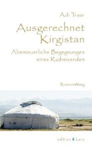 Ausgerechnet Kirgistan