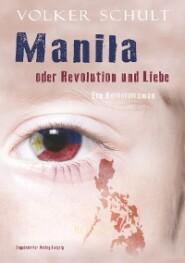 Manila oder Revolution und Liebe