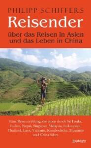 Reisender - über das Reisen in Asien und das Leben in China