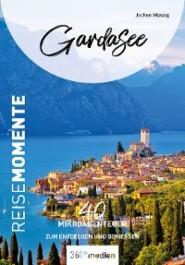 Gardasee – ReiseMomente