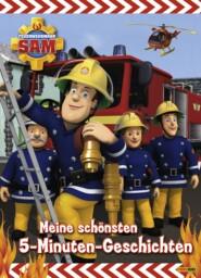Feuerwehrmann Sam - Meine schönsten 5-Minuten-Geschichten