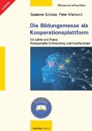 Die Bildungsmesse als Kooperationsplattform für Lehre und Praxis