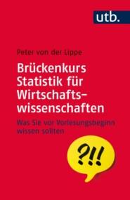 Brückenkurs Statistik für Wirtschaftswissenschaften