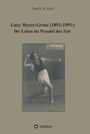 Lucy Heyer-Grote (1891-1991):