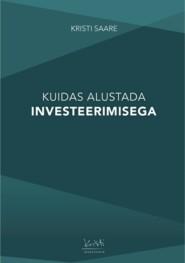 Kuidas alustada investeerimisega