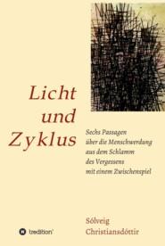 Licht und Zyklus