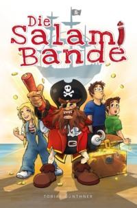 Die Salami Bande