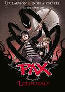 Loitsusau. Pax: 1. raamat
