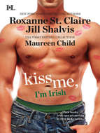 Kiss Me, I\'m Irish: The Sins of His Past \/ Tangling With Ty \/ Whatever Reilly Wants...