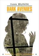 Dark Avenues \/ Темные аллеи. Книга для чтения на английском языке