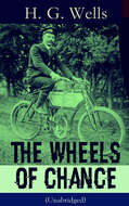The Wheels of Chance (Unabridged)