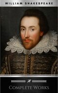 The Complete Works of William Shakespeare: Hamlet, Romeo and Juliet, Macbeth, Othello, The Tempest, King Lear, The Merchant of Venice, A Midsummer Night\'s ... Julius Caesar, The Comedy of Errors…
