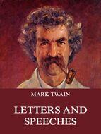 Mark Twain\'s Letters & Speeches