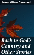 Back to God\'s Country and Other Stories