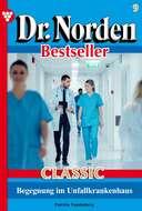 Dr. Norden Bestseller Classic 9 – Arztroman