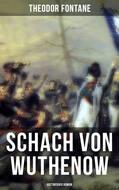 Schach von Wuthenow: Historisher Roman