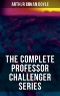 THE COMPLETE PROFESSOR CHALLENGER SERIES