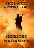 The Sacred Writings of Gregory Nazianzen