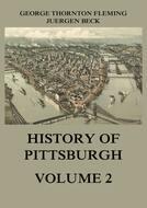 History of Pittsburgh Volume 2