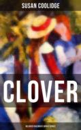 CLOVER (Beloved Children\'s Books Series)