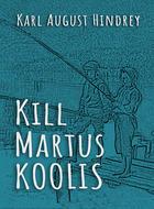 Kill Martus koolis
