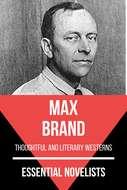 Essential Novelists - Max Brand