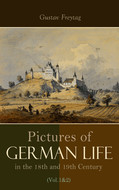 Pictures of German Life in the 18th and 19th Centuries (Vol. 1&2)