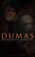 DUMAS - The Greatest Works of the Father and the Son