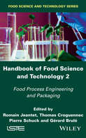Handbook of Food Science and Technology 2. Food Process Engineering and Packaging