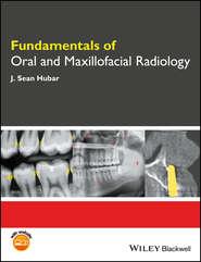 Fundamentals of Oral and Maxillofacial Radiology